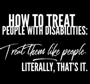 How to treat people with disabilities